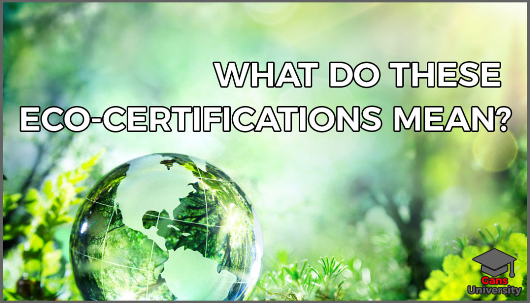 What do these Eco-Certifications mean? | Gans Digital Media ...